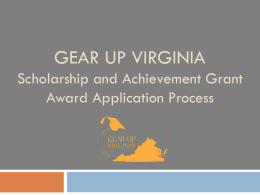 GEAR UP Virginia Scholarship and Achievement Grant Award