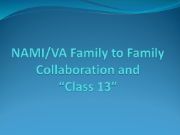 "NAMI/VA Collaboration and ""Class 13"""