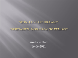 """Won, lost or drawn?"" ""Gewonnen, verloren of remise? Test uw"