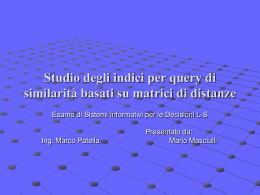 Studio degli indici per query di similarità basati su matrici di distanze