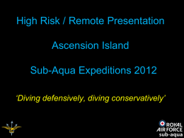 Ascension Island High Risk / Remote Presentation