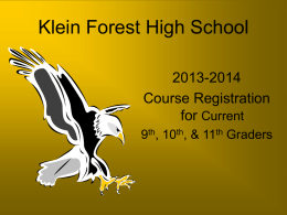 8th Grade Going to 9th… - Klein Forest High School