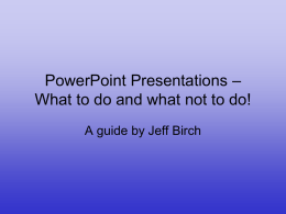 Do`s and Don`ts of PowerPoint Presentations