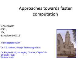 Approaches towards faster computation