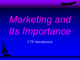 Marketing and It`s Importance