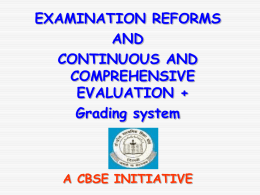 Introduction of Continuous and Comprehensive Evaluation