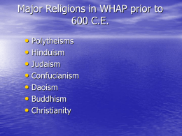 Major Religions in WHAP prior to 600 C.E.