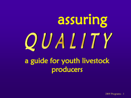 Pork Quality Assurance - UNL Animal Science Assuring Quality