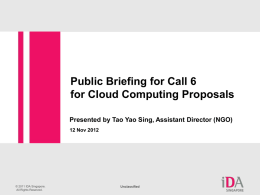 Presentation on Public briefing for Cloud Computing Call 6