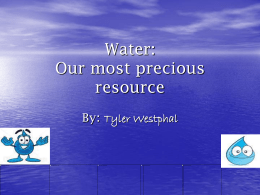 Water: Our most precious resource