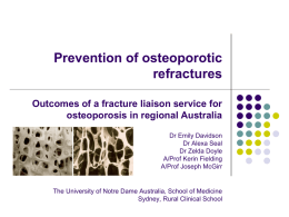 Prevention of osteoporotic refractures