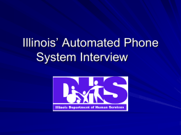 Illinois Automated Phone System Interview