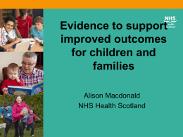 Evidence to support improved outcomes for