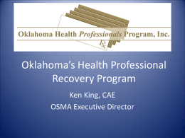 Oklahoma`s Health Professional Recovery Program