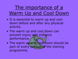 The importance of Warm Up and Cool Down
