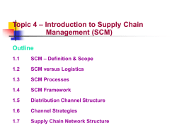 Topic 4 – Introduction to Supply Chain Management (SCM)