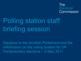 PowerPoint briefing for polling station staff