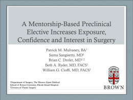 A Mentorship-Based Preclinical Elective Increases Exposure