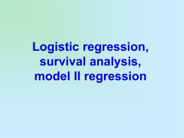 Survival analysis, logistic regression, model II regression