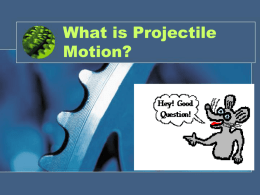 Projectile Motion - 1