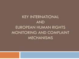 International and European human rights complaint mechanisms