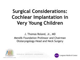 Surgical Management of Cochlear Implants in Very Young Children
