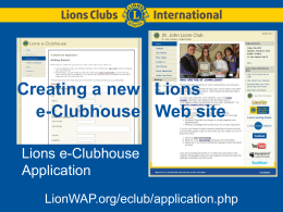 Lions e-Clubhouse Editing - Lions District 11-E1