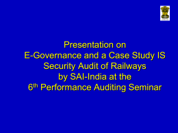 E-Governance and a Case Study IS Security Audit of Railways
