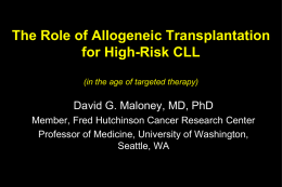 The Role of Allogeneic Transplantation in High Risk CLL