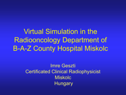 Virtual Simulation in the Radiooncology Department of B-A
