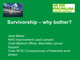 Survivorship – why bother?