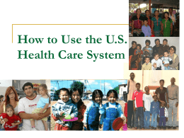 How to Use the U.S. Healthcare System