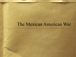 Mexican American War PowerPoint Notes