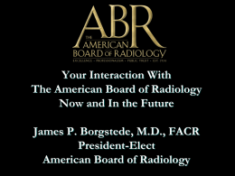 ABMS - The American Board of Radiology