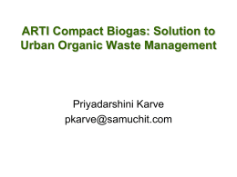 ARTI Compact Biogas: Solution to Urban Organic Waste