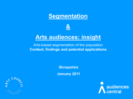 Segmentation and Arts Audiences Insight