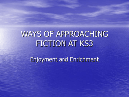 Ways of Approaching Fiction at KS3