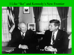 "I Like ""Ike"" and Kennedy`s New Frontier"