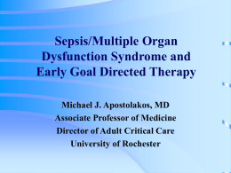 Sepsis and Multiple Organ Dysfunction Syndrome