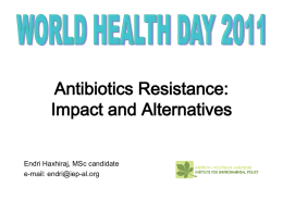 Antibiotics Resistance - Institute for Environmental Policy