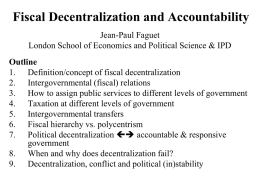 Fiscal decentralization and accountability - LSE
