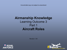 Airmanship Knowledge - LO3 Part 1 Aircraft Roles
