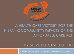 How does the Affordable Care Act impact Latinos