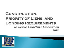 Mechanics` Liens - Arkansas Land Title Association