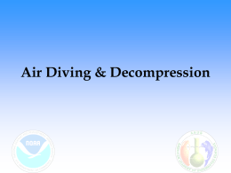Air Diving and Decompression