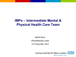 Intermediate Mental and Physical Health Care Team (IMPs).