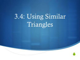 3.4: Using Similar Triangles
