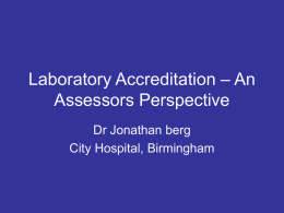 Laboratory Accreditation – An Assessors Perspective