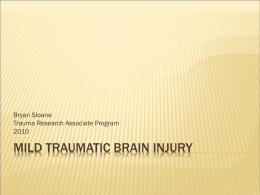 Mild Traumatic Brain Injury - UCI Department of Emergency Medicine