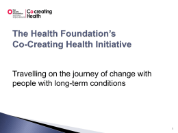 The Health Foundation`s Co-Creating Health Initiative